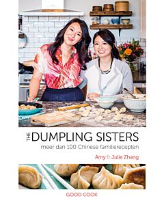 The Dumpling Sisters : meer dan 100 Chinese familierecepten