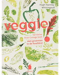Veggie! : het kleine River Cottage boek met groenten in de hoofdrol