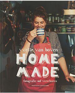 Home made : Yvette van Boven