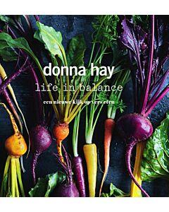 Donna Hay - Life in Balance : een nieuwe kijk op vers eten