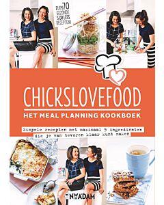 Chickslovefood : het meal planning kookboek