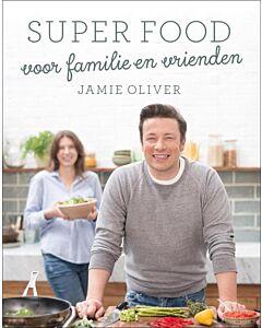 Jamie's Family Super Food: Superfood voor familie en vrienden