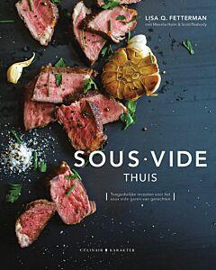 Sous Vide thuis : Toegankelijke recepten voor het sous-vide garen van gerechten