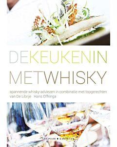 De keuken in met whisky : spannende whisky-adviezen in combinatie met topgerechten van De Librije