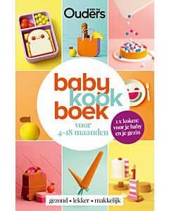 Babykookboek : voor baby's van 4-18 maanden - PRE-ORDER (april)