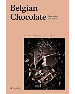 Belgian Chocolate : Bean-to-Bar Generation - Pierre Marcolini