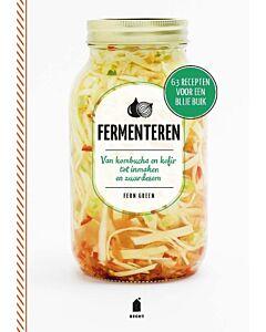 Fermenteren : van kombucha en kefir tot inmaken en zuurdesem