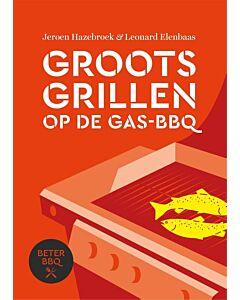 BeterBBQ : Groots grillen op de gas-bbq - PRE-ORDER (juni)