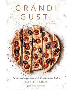 Grandi Gusti : gerechten uit de Zuid-Italiaanse keuken