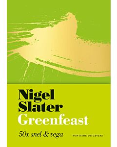 Greenfeast : 50x snel & vega | Nigel Slater