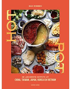Hotpot : de lekkerste hotpots uit China, Taiwan, Japan, Korea en Vietnam