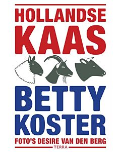 Hollandse kaas : Betty Koster