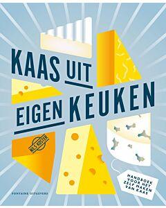 Kaas uit eigen keuken : handboek voor het zelf maken van kaas