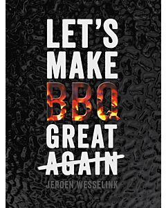Let's Make BBQ Great (Again) - The Bastard
