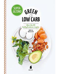 Green low carb : koolhydraatarme recepten