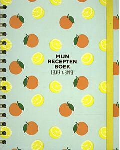 Mijn receptenboek : Lekker en simpel