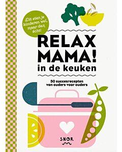 Relax mama in de keuken : 50 succesrecepten