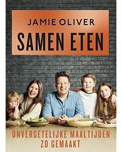 Samen Eten : Jamie Oliver