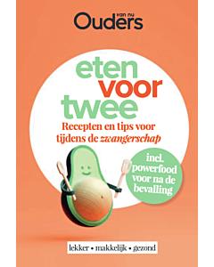Eten voor twee : tijdens de zwangerschap - PRE-ORDER (oktober)