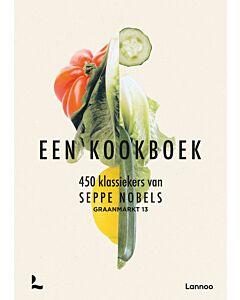 Graanmarkt 13 : Een kookboek. 450 klassiekers