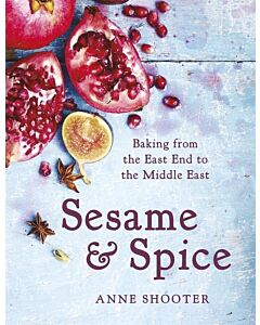 Sesame & Spice : Baking from the East End to the Middle East