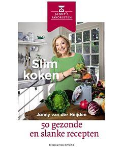 Slim koken | Janny van der Heijden