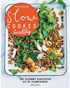 Slow cooked healthy - 100 gezonde gerechten uit de slowcooker