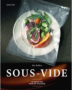 Sous-vide - 85 recepten voor de thuiskok