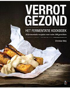 Verrot gezond : het fermentatie kookboek