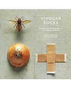 Vinegar Socks : Traditional Home Remedies for Modern Living