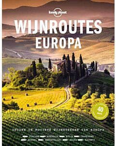Wijnroutes Europa : Lonely Planet