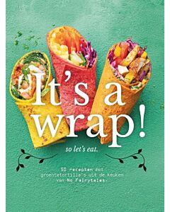 It's a wrap! : 50 recepten met groentetortilla's